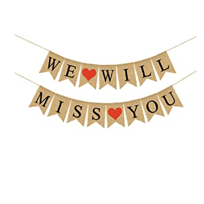 WE WILL MISS YOU Banner Burlap Bunting Banner Garland Flags for Valentine's Day Wedding Party Decorations: Toys & Games