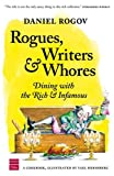 Rogues, Writers and Whores, Daniel Rogov, 1592641725