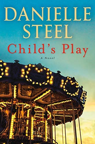 Cheap Child's Play: A Novel danielle steel new books