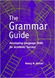 The Grammar Guide, Nancy M. Ackles, 0472088823