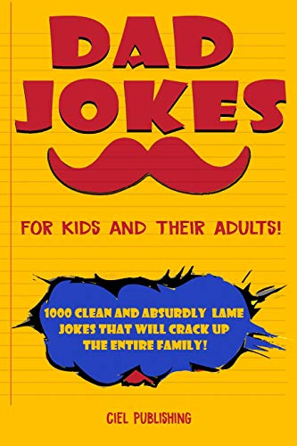 Dad Jokes for Kids and Their Adults! 1000 Clean and Absurdly Lame Jokes that Will Crack Up the Entire Family! | NEW COMEDY TRAILERS | ComedyTrailers.com