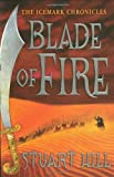 Blade of Fire: The Icemark Chronicles