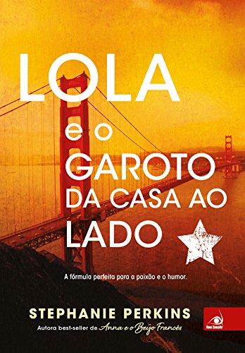 Amazon.com: Lola e o garoto da casa ao lado (Portuguese ...