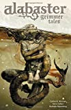 img - for Alabaster Volume 2: Grimmer Tales book / textbook / text book
