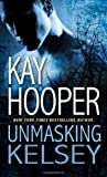 Unmasking Kelsey (Hagen)