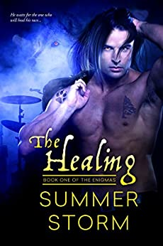 The Healing: Book One of the Enigmas by [Storm, Summer]