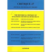 Critique 27, Journal of Socialist Theory, 1995, Special Section: The Historical Critique of Stalinism and Social Democracy