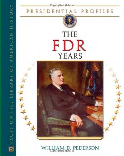 The FDR Years (Presidential Profiles)