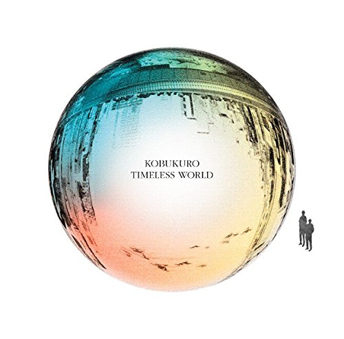 コブクロ / TIMELESS WORLD[通常盤]