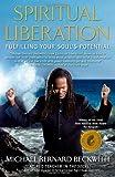 Spiritual Liberation, Michael Bernard Beckwith, 1582702055