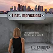 First, Impressions: Last Intentions, Book 1 | S.J. Saunders