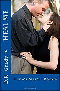 Book Heal Me: The Me Series - Book 4