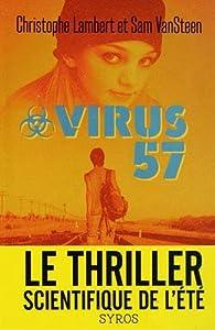 vignette de 'Virus 57 (Christophe Lambert)'