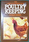 The Complete Handbook of Poultry Keeping, Stuart Banks, 0442233825
