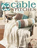 63 Cable Stitches to Crochet  (Leisure Arts #3961)