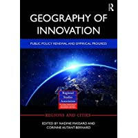 Geography of Innovation: Public Policy Renewal and Empirical Progress