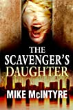 Download The Scavenger's Daughter: A Tyler West Mystery in PDF ePUB Free Online