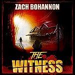 The Witness   Zach Bohannon