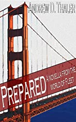 Prepared: A novella from the end of the world