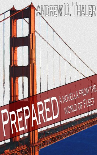 Prepared: A novella from the end of the world by [Thaler, Andrew]