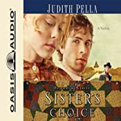 Sister's Choice: Patchwork Circle Series, Book 2 | Judith Pella
