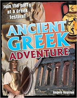 Ancient Greek Adventure: Age 9-10, Average Readers (White Wolves Non Fiction)