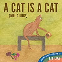 A Cat Is A Cat by LIZ LIM ebook deal