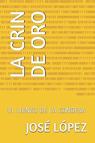 LA CRIN DE ORO: EL LIENZO DE LA CONDESA (Las peripecias de Bruno Lamiel)