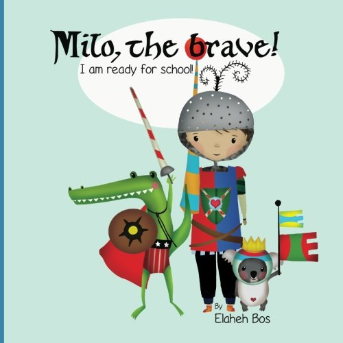 milo-the-brave-im-ready-for-school