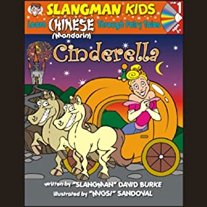 Slangman's Fairy Tales: English to Chinese: Level 1 - Cinderella Audiobook