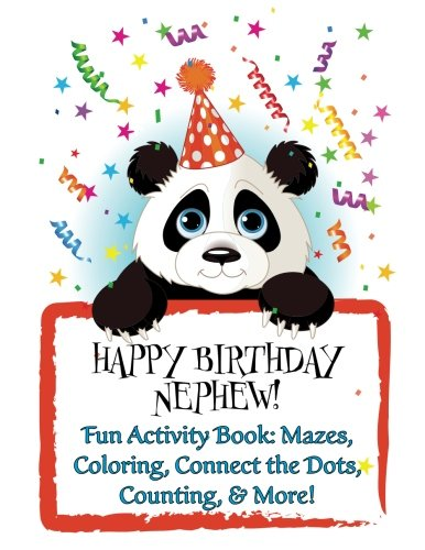 HAPPY BIRTHDAY NEPHEW! (Personalized Birthday Books for Boys): Fun Activity Book: Mazes, Coloring, Connect the Dots, Counting, & More! pdf