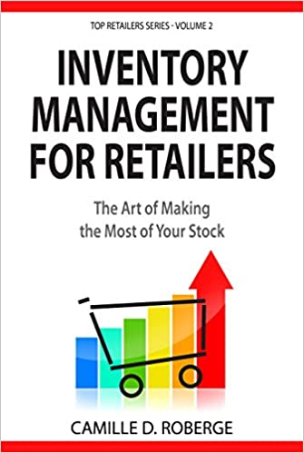 E-kirjat ladattavat ilmaiseksi ipadille Inventory Management for Retailers: The Art of Making the Most of Your Stock (Top Retailers Series Book 2) PDB