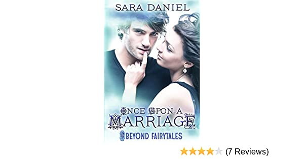 Once upon a marriage beyond fairytales series book 1 kindle once upon a marriage beyond fairytales series book 1 kindle edition by sara daniel literature fiction kindle ebooks amazon fandeluxe Gallery