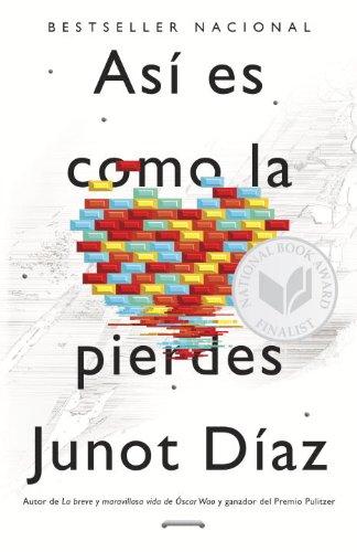 Así Es Como La Pierdes: Relatos (Spanish Edition)