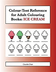 Colour-Test Reference for Adult Colouring Books: Ice Cream