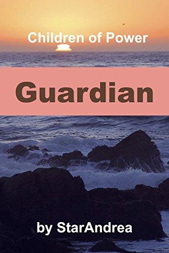 Guardian (Children of Power Book 4)