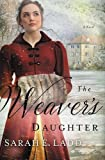 img - for The Weaver's Daughter: A Regency Romance Novel book / textbook / text book