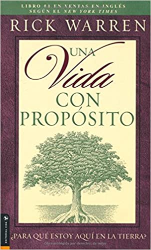 Una Vida Con Proposito: What on Earth Am I Here For? The Purpose Driven Life: Amazon.es: Rick Warren: Libros