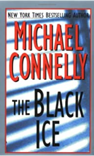 The Black Ice (Detective Harry Bosch Mysteries)
