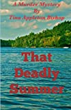 That Deadly Summer, Tina Bishop, 1491218967