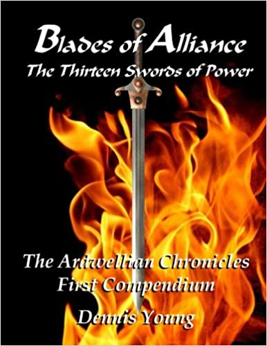 Blades of Alliance: The Thirteen Swords of Power: The