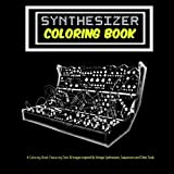 Synthesizer Coloring Book: Unique Coloring Book
