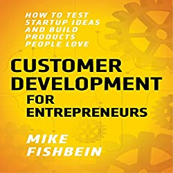 Customer Development for Entrepreneurs