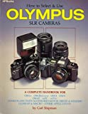 How to Select and Use Olympus SLR Cameras, Carl Shipman, 0895866102