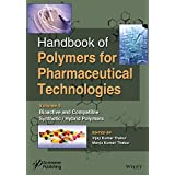 Handbook of Polymers for Pharmaceutical Technologies, Bioactive and Compatible Synthetic/Hybrid Polymers: Volume 4