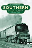 Rex Conways Southern Steam Journey: Volume Two