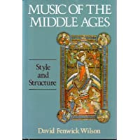 Music of the Middle Ages: Structure and Style
