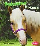 Palomino Horses, Erin Monahan, 1429622342