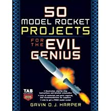 [ 50 Model Rocket Projects for the Evil Genius (Evil Genius) - Greenlight ] By Harper, Gavin D J ( Author ) [ 2006 ) [ Paperback ]