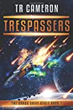 Trespassers (The Chaos Shift Cycle) (Volume 1)